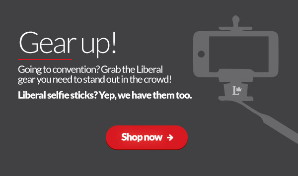 Going to convention? Grab the Liberal gear you need to stand out in the crowd! Liberal selfie sticks? Yep, we have them too.